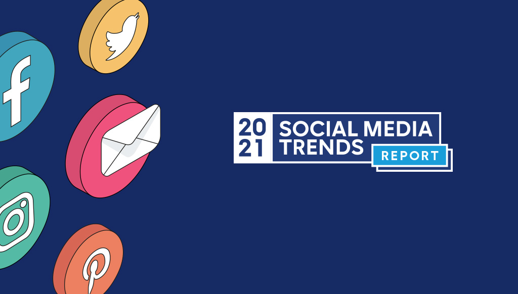 Основні тенденції в соціальних мережах, що визначають маркетингову стратегію на 2021 рік